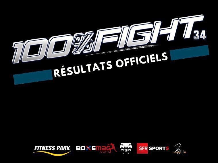 100% FIGHT 34 - Les Résultats