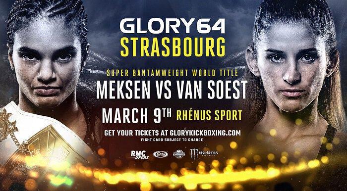 GLORY 64  STRASBOURG - La revanche Anissa MEKSEN vs Tiffany VAN SOEST est annoncée !