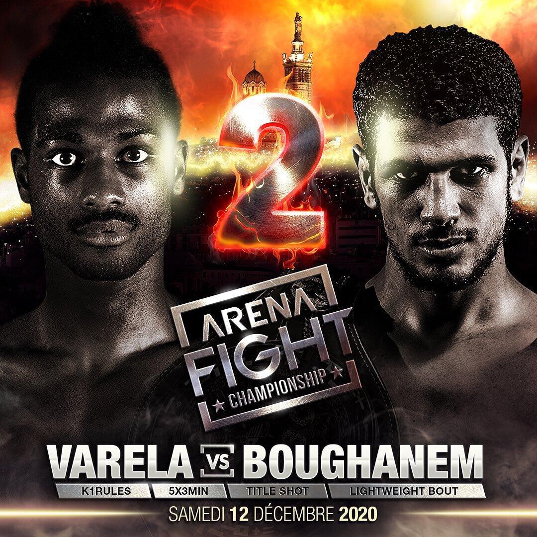 La revanche Boughanem vs Varela annoncée à l'Arena Fight 2