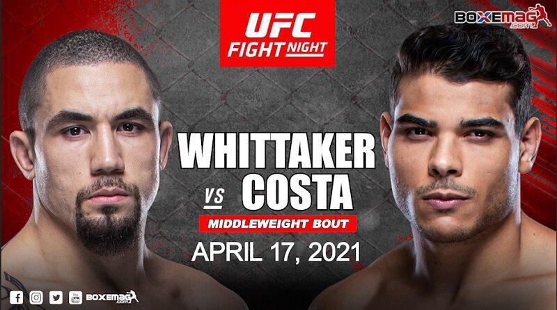 Robert Whittaker vs Paulo Costa en préparation pour l'UFC Fight Night du 17 avril