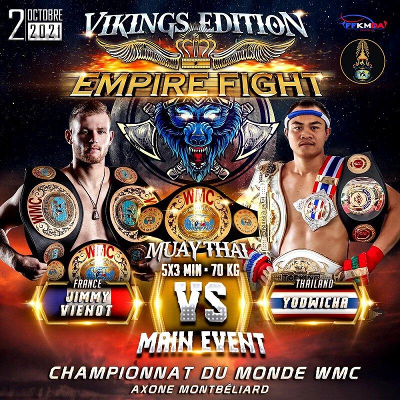 Jimmy Vienot vs Yodwicha 3 pour une ceinture mondiale WMC à l'Empire Fight